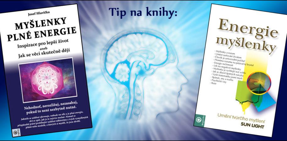 Tip na knihy: Energie myšlenky a Myšlenky plné energie